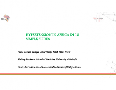Hypertension in Africa in 10 simple slides- Dr. Gerald Yonga